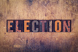 Election Concept Wooden Letterpress Type