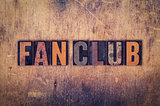 Fan Club Concept Wooden Letterpress Type