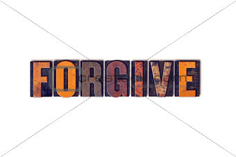 Forgive Concept Isolated Letterpress Type