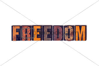 Freedom Concept Isolated Letterpress Type