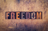 Freedom Concept Wooden Letterpress Type
