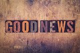 Good News Concept Wooden Letterpress Type