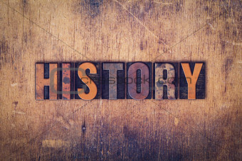History Concept Wooden Letterpress Type