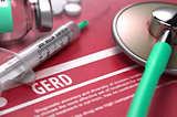 GERD - Printed Diagnosis. Medical Concept.