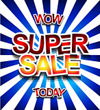 Super Sale Today background for your promotional posters