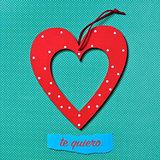 te quiero, I love you in Spanish
