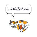 Cat mom with speech bubble and saying