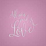 All you need is love text design