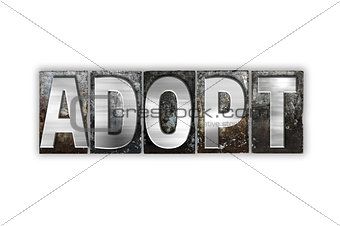 Adopt Concept Isolated Metal Letterpress Type