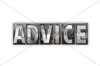 Advice Concept Isolated Metal Letterpress Type