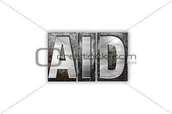 Aid Concept Isolated Metal Letterpress Type