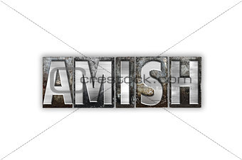 Amish Concept Isolated Metal Letterpress Type