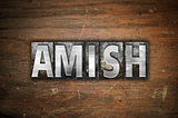 Amish Concept Metal Letterpress Type