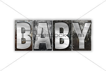 Baby Concept Isolated Metal Letterpress Type