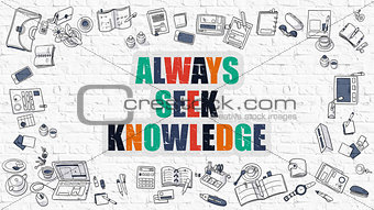 Always Seek Knowledge in Multicolor. Doodle Design.