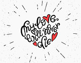 My love will never die handwritten decorative text