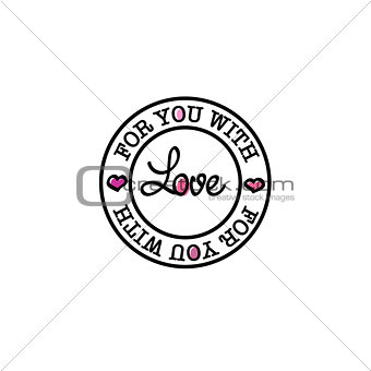 For you with love vector hand-drawn badge