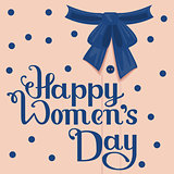 Happy Womens Day. Template greeting card. Lettering handwritten text