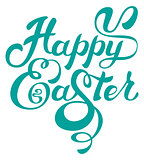Happy easter. Calligraphy lettering greeting text