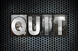 Quit Concept Metal Letterpress Type