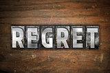 Regret Concept Metal Letterpress Type