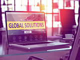 Global Solutions Concept on Laptop Screen.