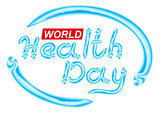 World Health Day. Blue Toothpaste lettering text