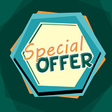 special offer, blue and orange cartoon drawn label