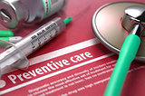 Preventive care. Medical Concept on Red Background.