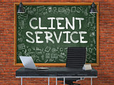 Chalkboard on the Office Wall with Client Service Concept.