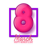 International Womens Day. March 8. volume eight