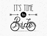 It is time to ride hand made illustration for poster in vintage hipster style