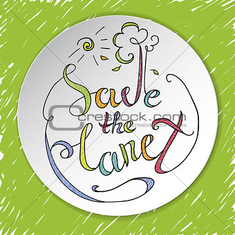 save the planet. card to Earth Day