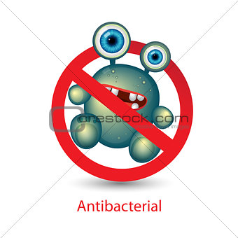 Antibacterial sign with a funny green cartoon bacteria. Isolated vector illustration.