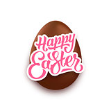 Happy Easter lettering and realistic chocolate egg