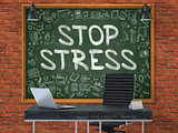 Hand Drawn Stop Stress on Office Chalkboard.