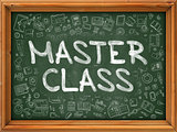 Master Class Concept. Green Chalkboard with Doodle Icons.