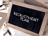 Hand Drawn Recruitment Plan Concept on Small Chalkboard.