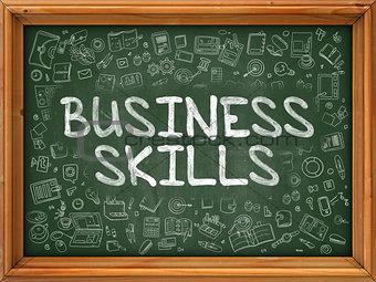 Business Skills - Hand Drawn on Green Chalkboard.