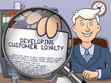 Developing Customer Loyalty through Magnifying Glass.
