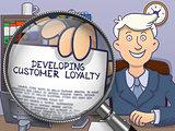 Developing Customer Loyalty through Magnifying Glass.