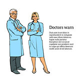 Physicians man and a woman standing with his arms crossed
