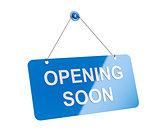 Opening soon signboard
