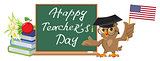 Happy Teachers Day. Owl teacher stands at blackboard