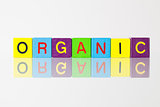 Organic - an inscription from children's  blocks
