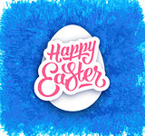 Happy Easter hand lettering text and white egg