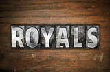 Royals Concept Metal Letterpress Type
