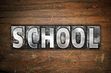 School Concept Metal Letterpress Type