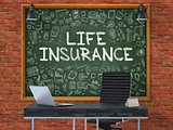 Hand Drawn Life Insurance on Office Chalkboard.