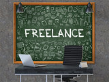 Freelance - Hand Drawn on Green Chalkboard.